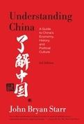 Understanding China  [3rd Edition]