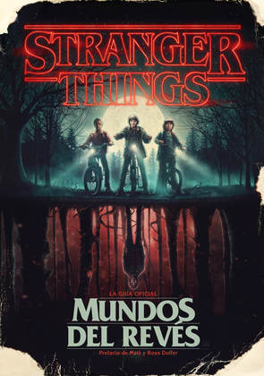 Stranger Things. Mundos del revés
