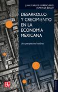 Desarrollo y crecimiento en la economía mexicana