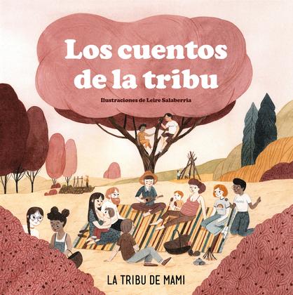 Los cuentos de la tribu