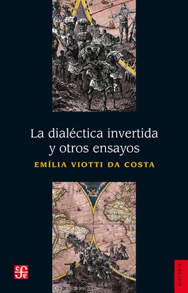 La dialéctica invertida y otros ensayos