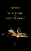 Victor Mercier et le grimoire magique