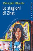 Le stagioni di Zhat