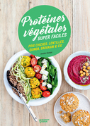 Protéines végétales super faciles