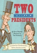 Two Miserable Presidents