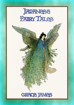 JAPANESE FAIRY TALES - 38 Japanese Fairy Tales and Legends