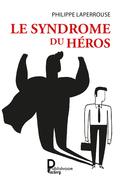 Le syndrome du héros