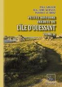 Petite Histoire inédite de l'île d'Ouessant (Tome 2)