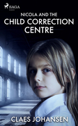 Nicola and the Child Correction Centre