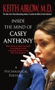 Inside the Mind of Casey Anthony
