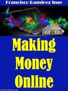Making Money Online: Let's Get Started