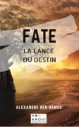 Fate, La lance du destin