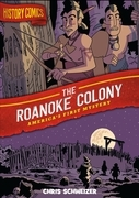 History Comics: The Roanoke Colony