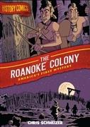 History Comics: The Roanoke Colony