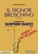Il Signor Bruschino - Saxophone Quartet score & parts