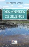 Des années de silence