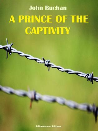 A Prince of the Captivity