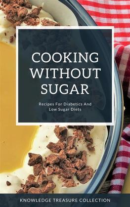 Cooking Without Sugar
