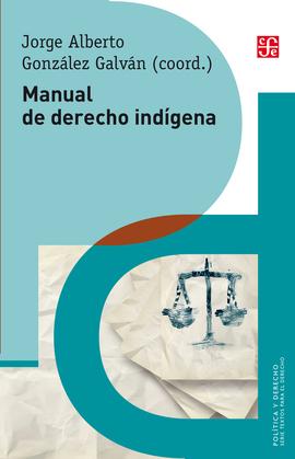 Manual de derecho indígena