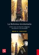 La Reforma involuntaria