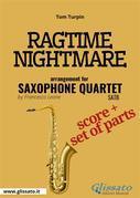 Ragtime Nightmare - Saxophone Quartet score & parts
