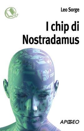 I chip di Nostradamus
