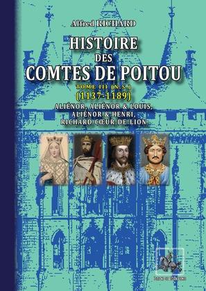 Histoire des Comtes de Poitou • Tome 3 : 1137-1189 — Nouvelle Série