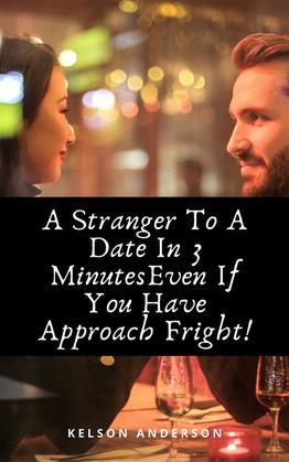 A Stranger To A Date In 3 Minutes Even If You Have Approach Freight