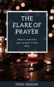 The Flare of Prayer