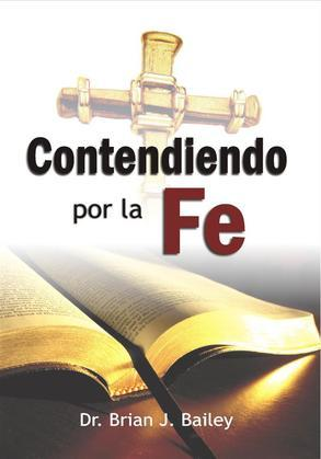 Contendiendo por la fe