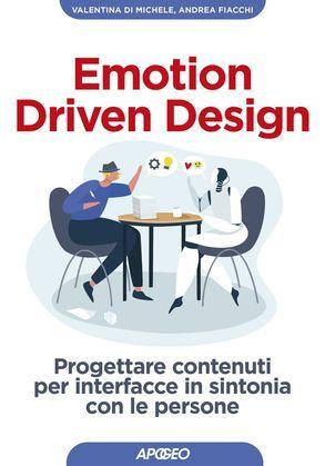 Emotion Driven Design