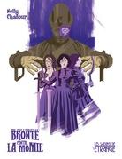 Anne, Emily & Charlotte Brontë contre la Momie