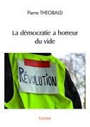 La démocratie a horreur du vide