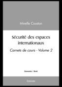 Sécurité des espaces internationaux