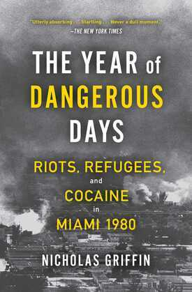 The Year of Dangerous Days