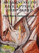 Awakening to Life after a Deep Sleep