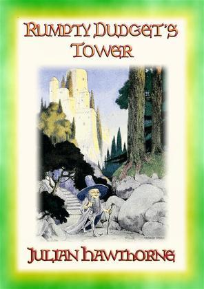RUMPTY-DUDGET'S TOWER - A Children's Fairy Tale Adventure