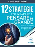 12 strategie per imparare a pensare in grande