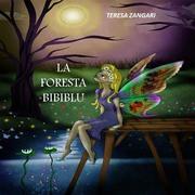 La foresta Bibiblu