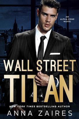 Wall Street Titan: An Alpha Zone Novel