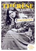 Thérèse de Lisieux, l'interview