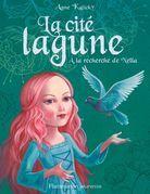 La cité lagune (Tome 2) - À la recherche de Nella