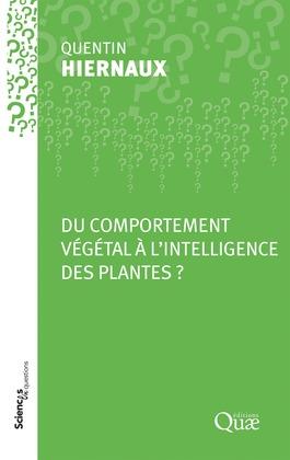Du comportement végétal à l'intelligence des plantes ?