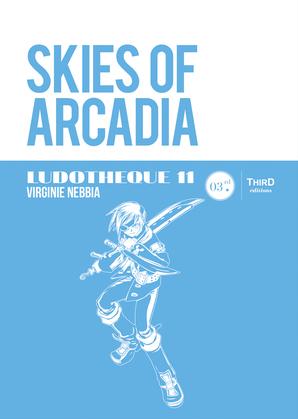 Ludothèque 11: Skies of Arcadia