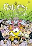 Gaturro 7. Gaturro y el regreso de los zombis