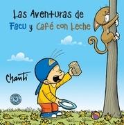 Las aventuras de Facu y Café con leche
