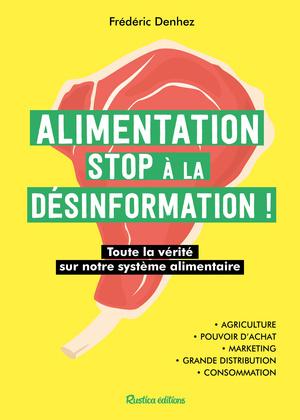 Alimentation : stop à la désinformation