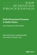 Multi-Dimensional Processes In Stellar Physics