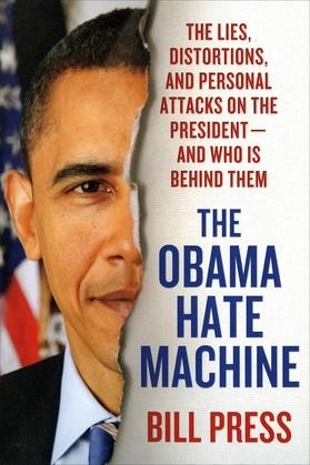 The Obama Hate Machine