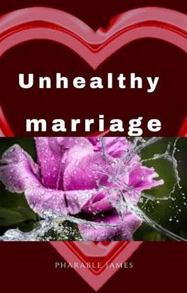 Unhealthy marriage